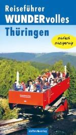 Reiseführer WUNDERvolles Thüringen